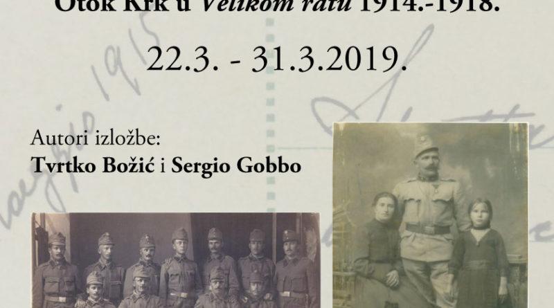 Izložba:Otok Krk u velikom ratu 1914. – 1918. od 22. do 30. ožujka