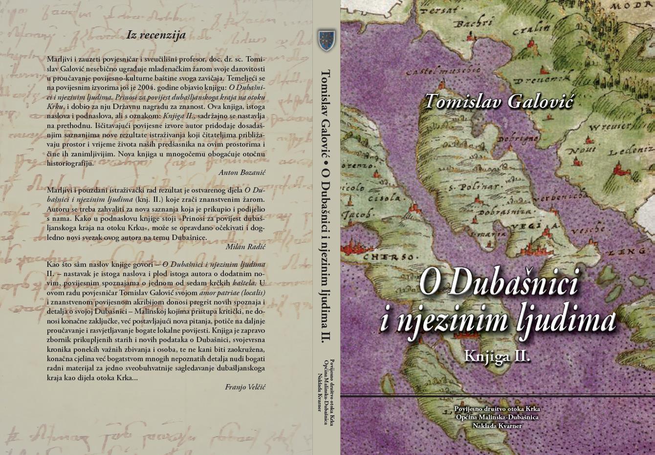 """Predstavljanje knjige """"O Dubašnici i njenim ljudima – prinosi za povijest dubašljanskoga kraja na otoku Krku"""" (knjiga II.)"""